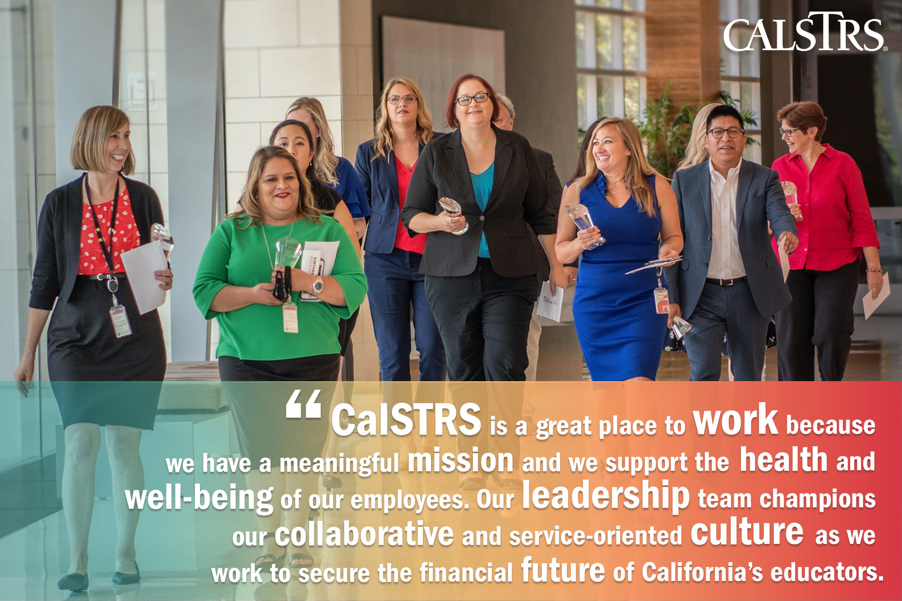Learn more about CalSTRS at culture on LinkedIn